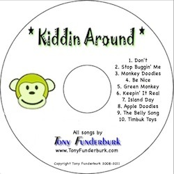 The Kiddin Around CD from singer songwriter, children's writer illustrator Tony Funderburk