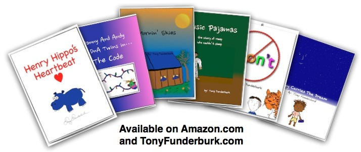 eBooks For Kids by Tony Funderburk, the world's leading writer-singer-illustrator for kids and life