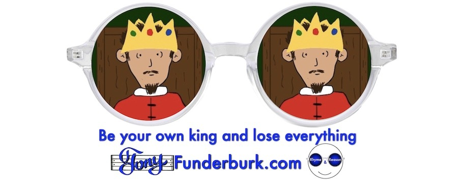 Be your own king and lose everything