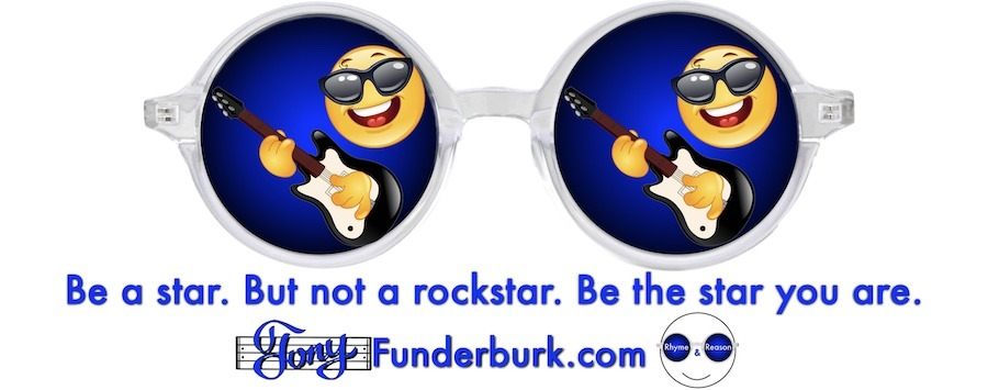 Be a star. But not a rockstar. Be the star you are.