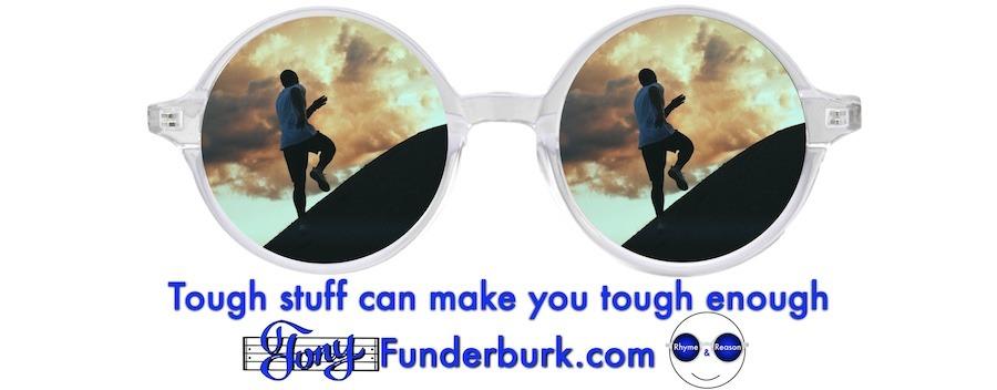 Tough stuff can make you tough enough