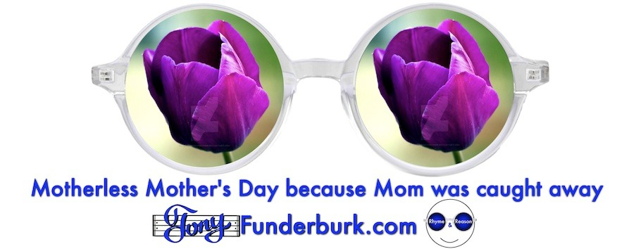 Motherless Mother's Day 2021