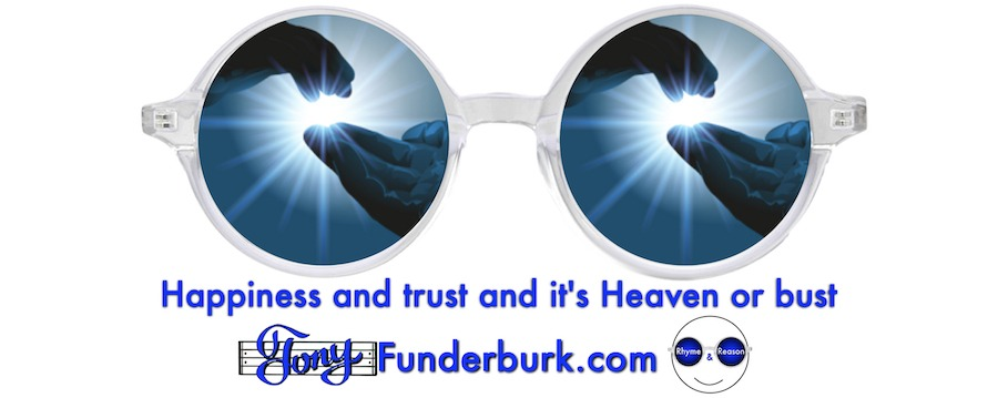 Happiness and trust and it's Heaven or bust