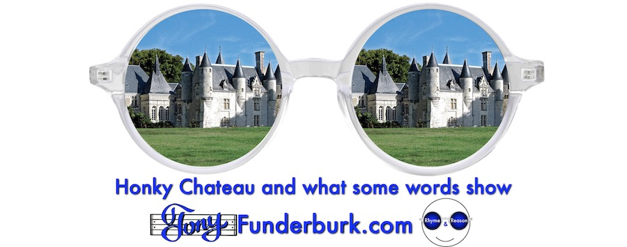 Honky Chateau and what some words show
