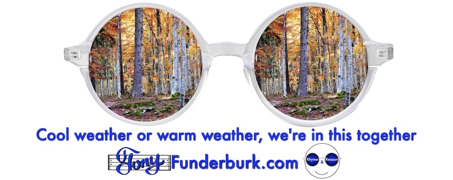 Cool weather or warm weather, we're in this together