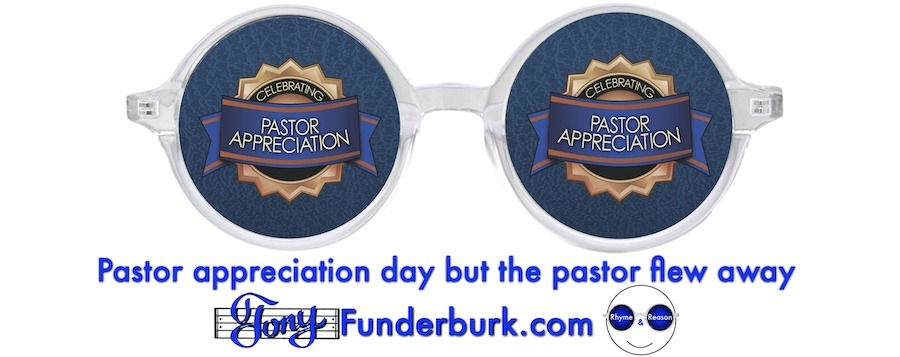 Pastor appreciation day but the pastor flew away