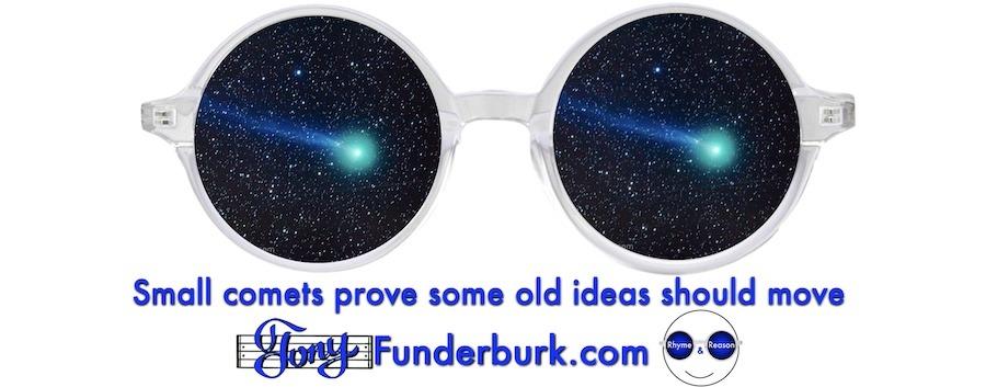 Small comets prove some old ideas should move