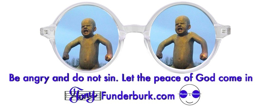 Be angry and do not sin