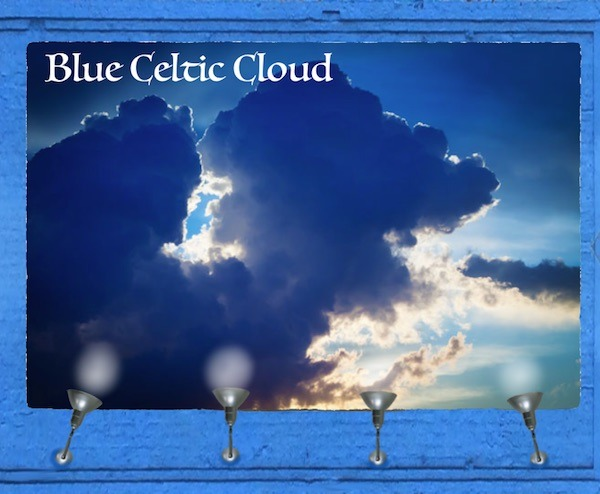 Blue Celtic Clouds to lull you to sleep.