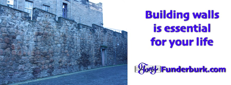 Building walls is essential for your life