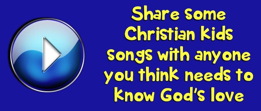 Christian kids songs