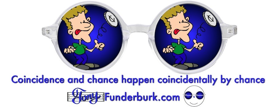 Coincidence and chance happen coincidentally by chance