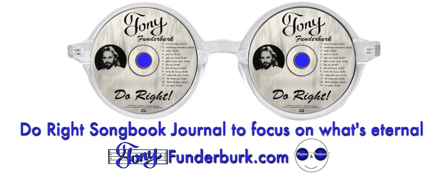 Do Right Songbook Journal to focus on what's eternal