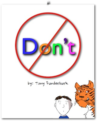 """Book Cover to Singer songwriter and children's writer, Tony Funderburk's ebook for kids: """"Don't"""""""