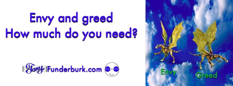 Envy and greed - How much do you need?