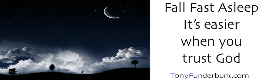 Fall Fast Asleep - It's easier when you trust God