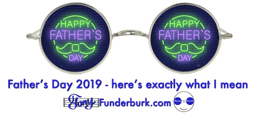 Father's Day 2019 - from Tony Funderburk