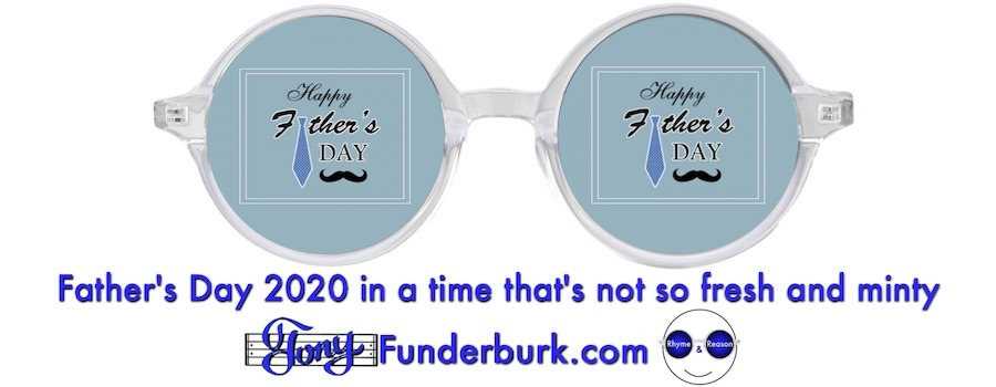 Father's Day 2020 in a time that's not so fresh and minty