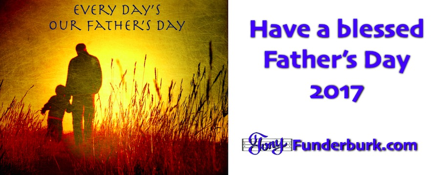 Fathers Day poems songs and cards for Fathers Day 2017