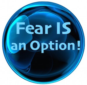 Keep your heart guarded because Fear Is An Option