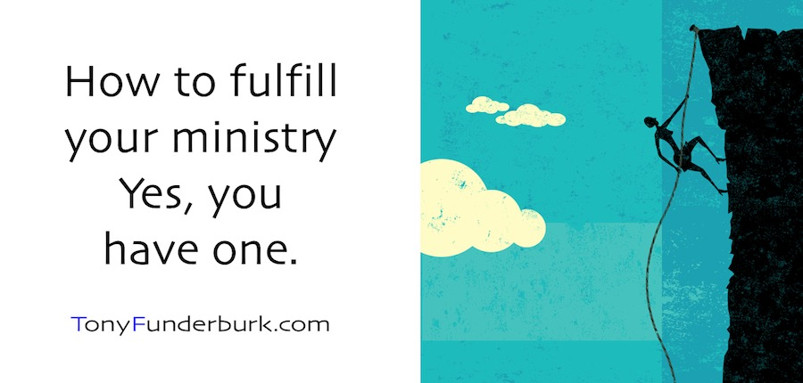 How to Fulfill Your Ministry