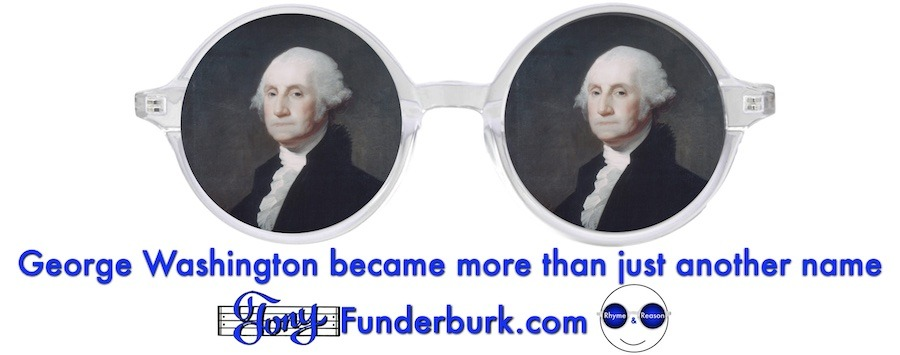 George Washington became more than just another name