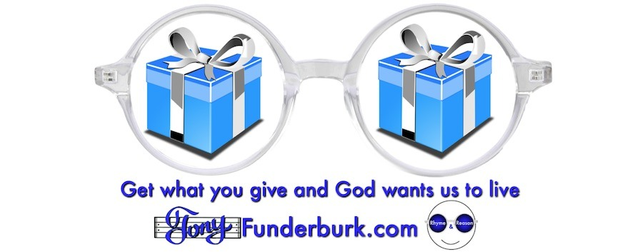 Get what you give and God wants you to live