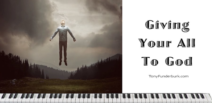 Are You Giving Your All to God?