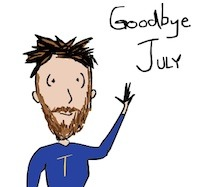 Writer singer illustrator, Tony Funderburk, says Goodbye to July 31 2014.