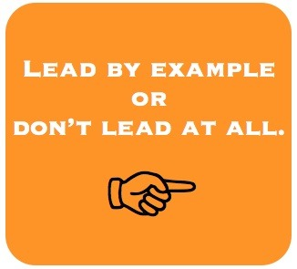 "A writer singer in Denver says ""Lead By Example or don't lead at all"""