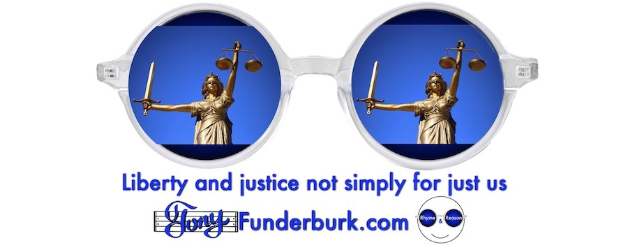Liberty and justice not simply for just us.