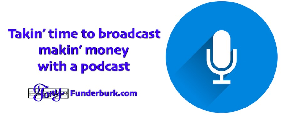 Make money with a podcast. Here are 3 ways.