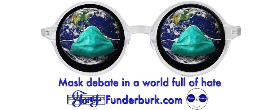 Mask debate in a world full of hate