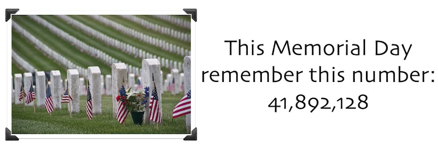 Remember the over 41 million Memorial Day Blessings