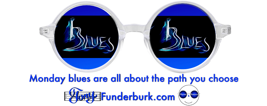 Monday blues are all about the path you choose