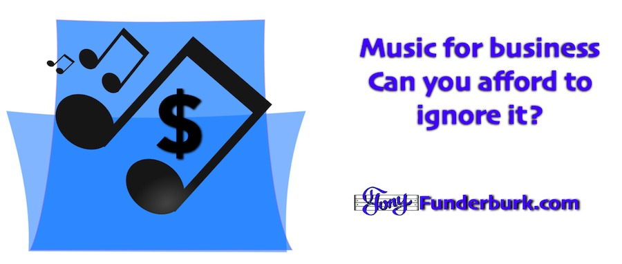 Music for business - can you afford to ignore this powerful strategy?