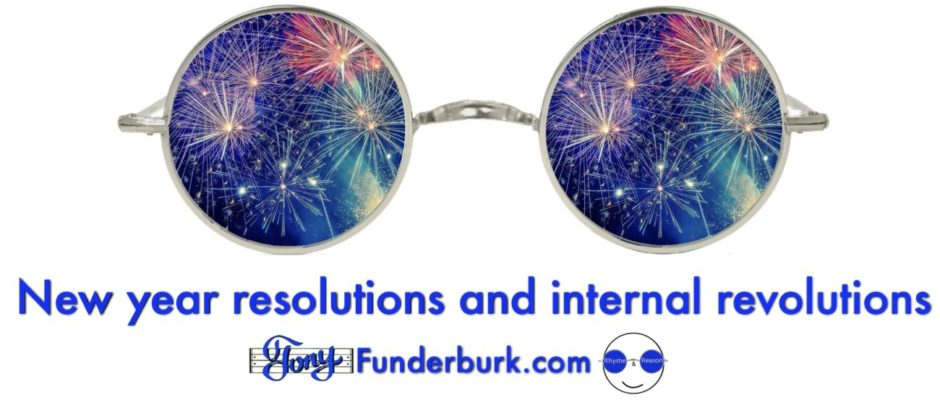 New year resolutions And internal revolutions