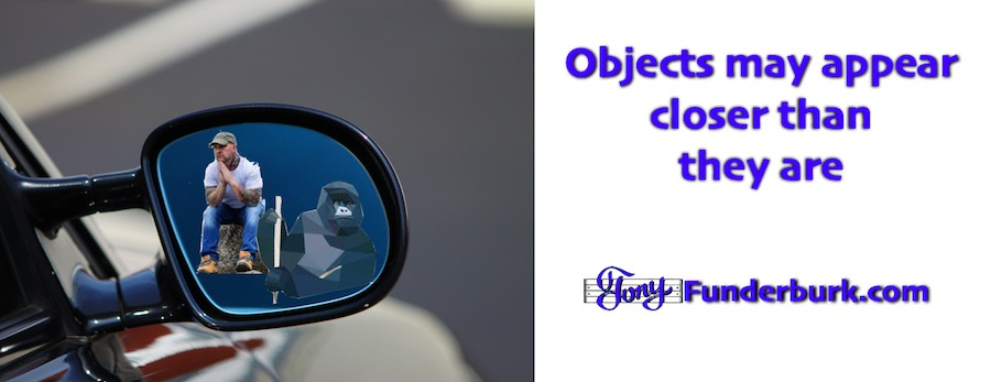 Objects may appear closer than they are