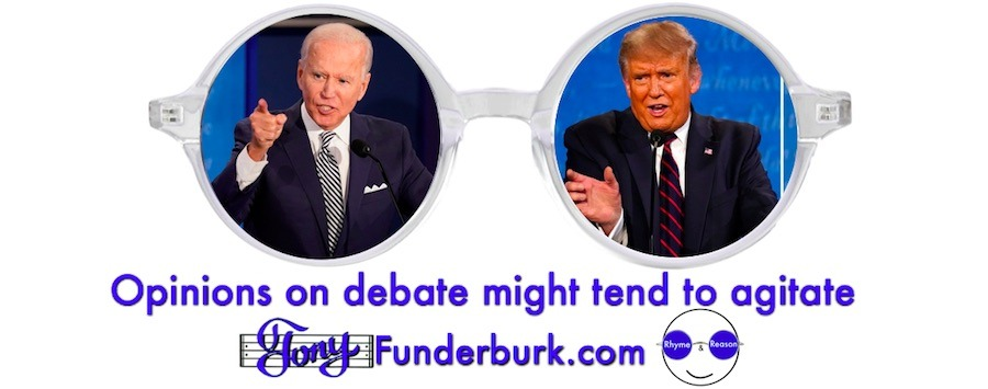 Opinions on debate might tend to agitate