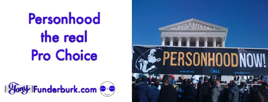 Personhood is the pro choice