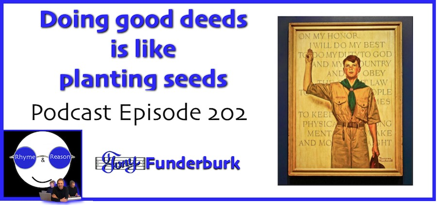 Doing good deeds is like planting seeds