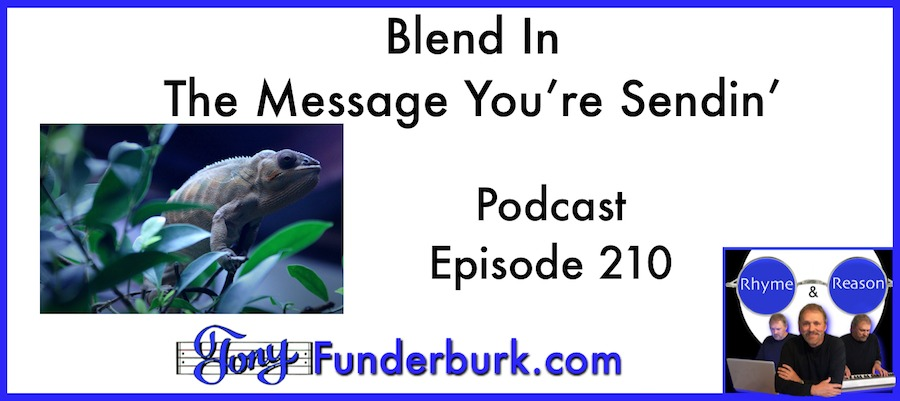 Blend in the message you're sendin' - Rhyme and Reason Podcast 210
