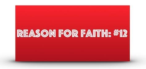 Reason For Faith #12
