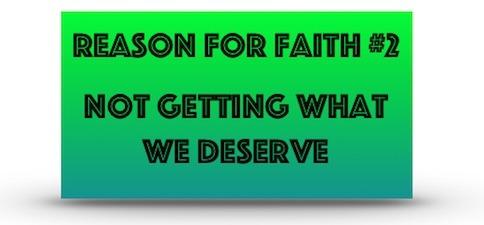 Reason For Faith #2