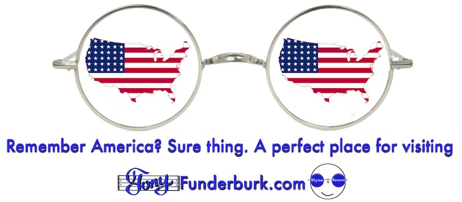 Remember America? Sure thing. A perfect place for visiting