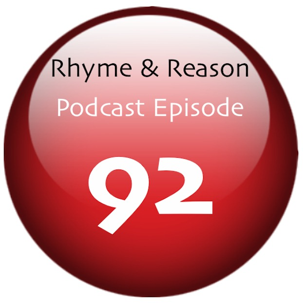 Rhyme and Reason Podcast 92: Knowing Details Dreaming Opinions