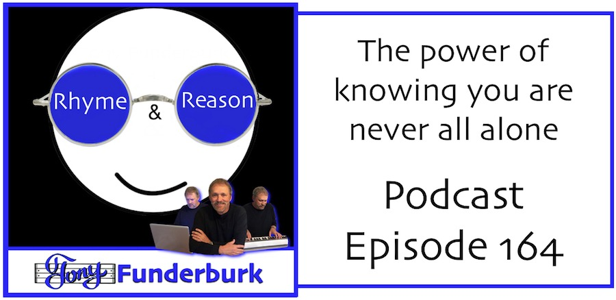 The power of knowing you're not all alone - Rhyme and Reason Podcast 164