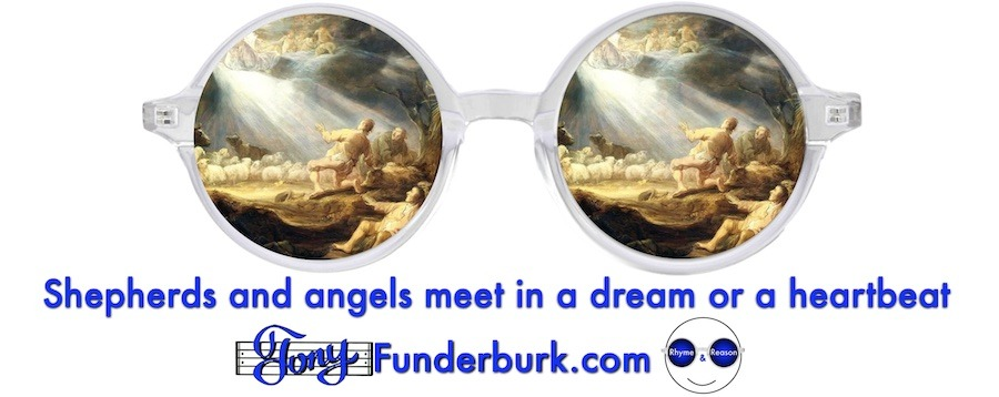Shepherds and angels meet in a dream or a heartbeat