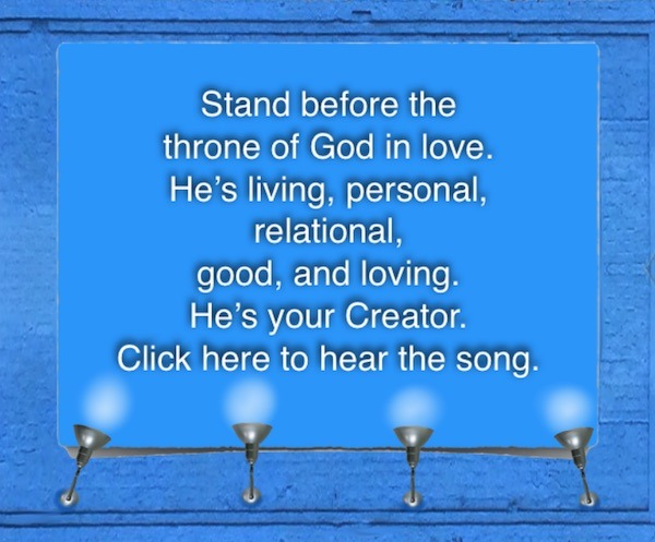 Stand before the Throne of God in love.