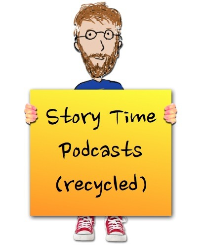Writer singer illustrator, Tony Funderburk, recycled some of his classic Story Time Podcasts